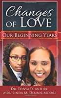 Changes of Love (Our Beginning Years)