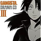 ドラマCD「GANGSTA.」III