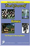 TEACH YOURSELF KIMERU: Your passport to mastering Kimeru