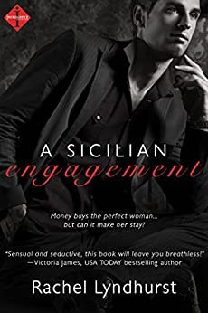 Sicilian Engagement (Entangled Indulgence) by [Lyndhurst, Rachel]