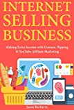 BURBERRY Internet Selling Business: Making Extra Income with Domain Flipping & YouTube Affiliate Marketing (English Edition)
