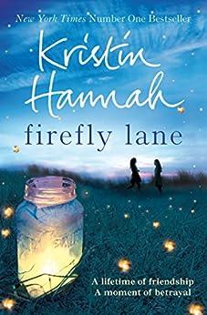 Firefly Lane: Firefly Lane 1 by [Hannah, Kristin]