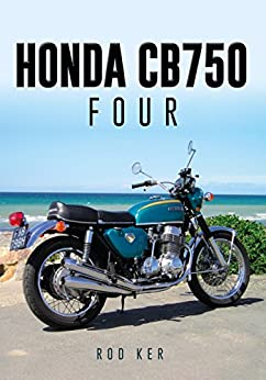 Honda CB750 Four by [Ker, Rod]