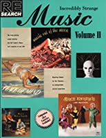 Incredibly Strange Music (Re/Search ; 15)