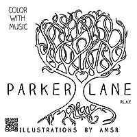 Parker Lane: P.L.A.Y.