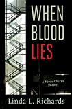 When Blood Lies: A Nicole Charles Mystery (Rapid Reads) (English Edition)