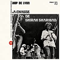 LA CHASSE DE SHIRAH SHARIBAD [LP] [Analog]