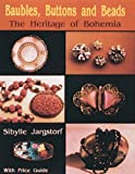 Baubles, Buttons and Beads: The Heritage of Bohemia