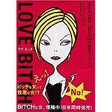 Love Bitch!