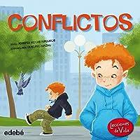 Conflictos/ Conflict and Solution (Lecciones De Vida)