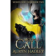 Wolf's Call (Wolves Next Door Book 2)