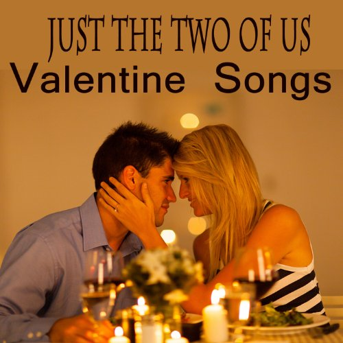 Just the Two of Us: Valentine ...