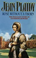 Rose without a Thorn