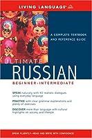 Ultimate Russian Beginner-Intermediate (Book) (Ultimate Beginner-Intermediate)