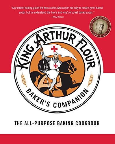 The King Arthur Flour Baker's Companion: The All-Purpose Baking Cookbook (English Edition)