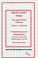 Key Stage Maths Explained: Numbers (Maths? Don't Panic!)