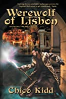 The Werewolf of Lisbon (The Da Silva Tales)