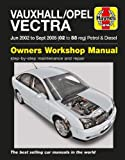 Vauxhall/Opel Vectra Petrol & Diesel Service And R: 02-05
