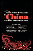 The Transition to Socialism in China