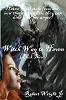 Witch Way to Haven