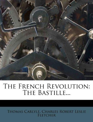 The French Revolution: The Bastille...