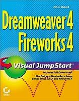 Dreamweaver 4/Fireworks 4: Visual Jumpstart (Visual JumpStart S.)