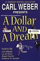 A Dollar And A Dream