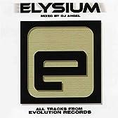 ELYSIUM-MIXED BY DJ Angel-