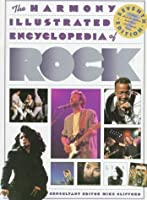 The Harmony Illustrated Encyclopedia of Rock: 7th Edition