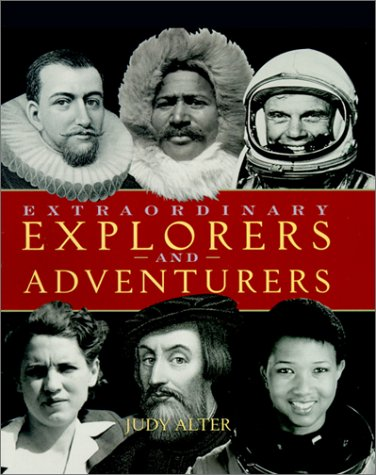 Download Extraordinary Explorers and Adventurers (Extraordinary People) 0516272845