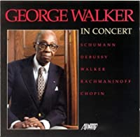 Plays Schumann/Debussy/Walker/Rachmaninoff/&