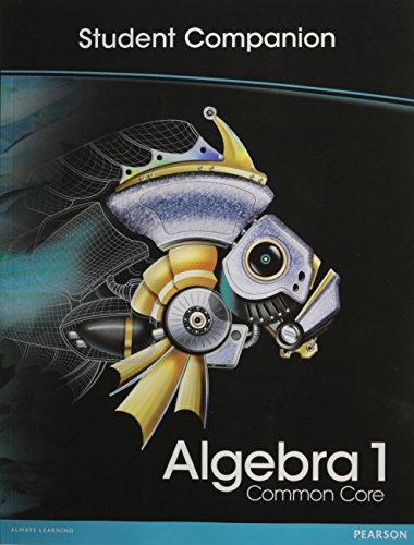 Download Algebra 1 Common Core: Student Companion 0133185591