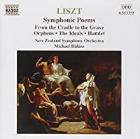 Liszt: Symphonic Poems From the Cradle to the Grave (2000-10-05)