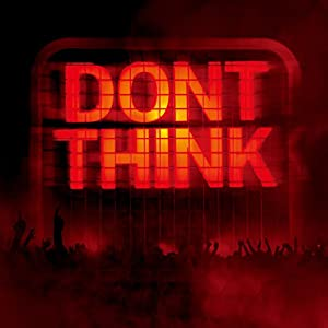 DON'T THINK-LIVE AT FUJI ROCK FESTIVAL-(DVD付)