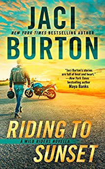 Riding to Sunset (The Wild Riders Series) by [Burton, Jaci]
