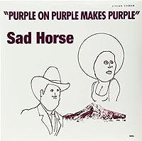 Purple on Purple Makes Purple [Analog]