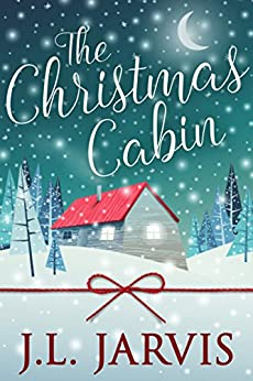 The Christmas Cabin by [Jarvis, J.L.]