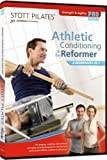 Stott Pilates: Athletic Conditioning on Reformer [DVD]