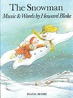 The Snowman: (Piano Score)