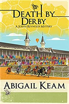 Death By Derby : A Josiah Reynolds Mystery 8 by [Keam, Abigail]