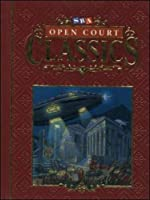 Open Court Student Anthology: Level 6 (OPEN COURT CLASSICS)