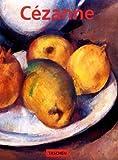 Paul Cezanne 1839-1906: Pioneer of Modernism (Basic Art Series, 41)