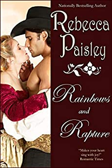 Rainbows and Rapture by [Paisley, Rebecca]