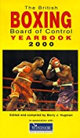 The British Boxing Board of Control Yearbook 2000 (British Boxing Board Control)