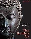 Thai Buddhist Art: Discover Thai Art