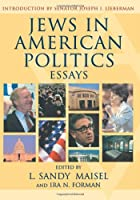 Jews in American Politics: Essays (Solomon Project Book)