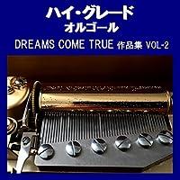 未来予想図II Originally Performed By DREAMS COME TRUE (アンティークオルゴール)