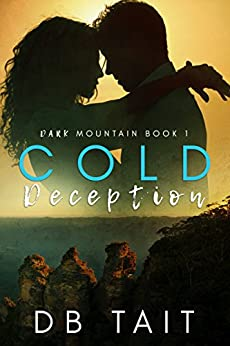 Cold Deception: Dark Mountain Book1 by [Tait, DB]