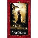 Dreams Made Flesh (The Black Jewels Book 5)