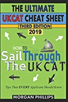 How To Sail Through the UKCAT: Master the UK Clincal Aptitude Test : The Ultimate CHEAT SHEET